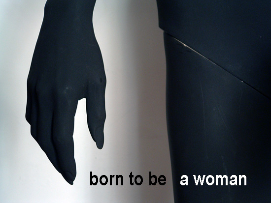 Born to be a woman Photo